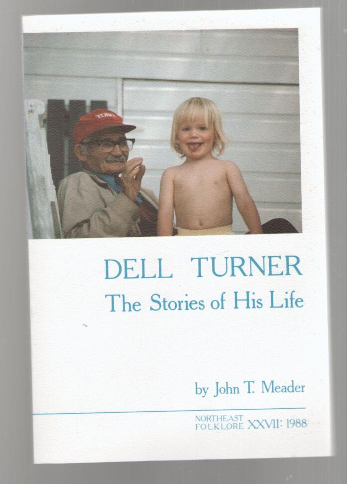 Image for Dell Turner, The Stories of His Life