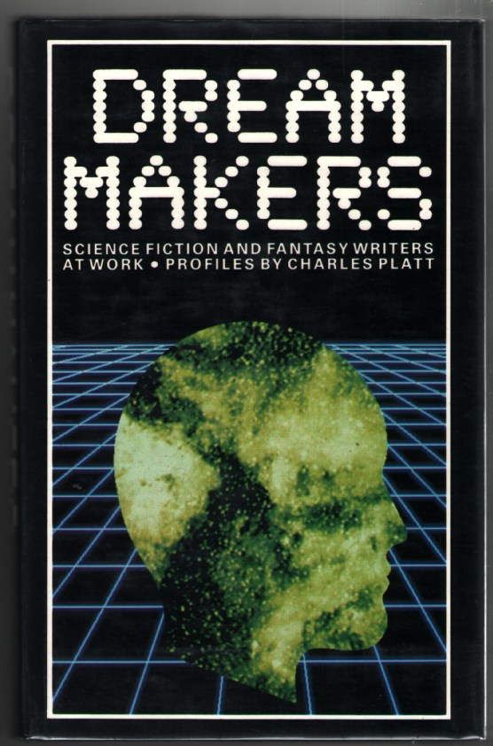 Image for Dream Makers: Science Fiction and Fantasy Writers at Work