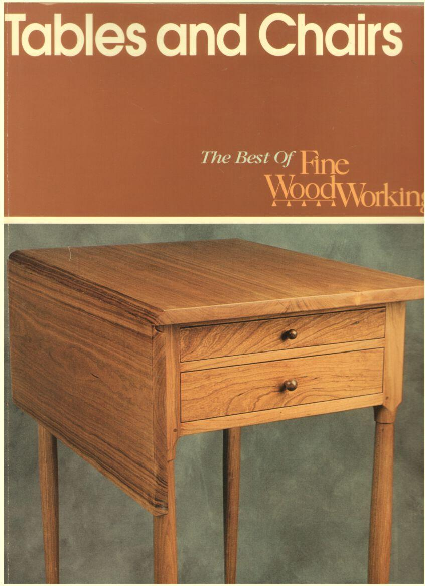 Tables And Chairs A Fine Woodworking Book