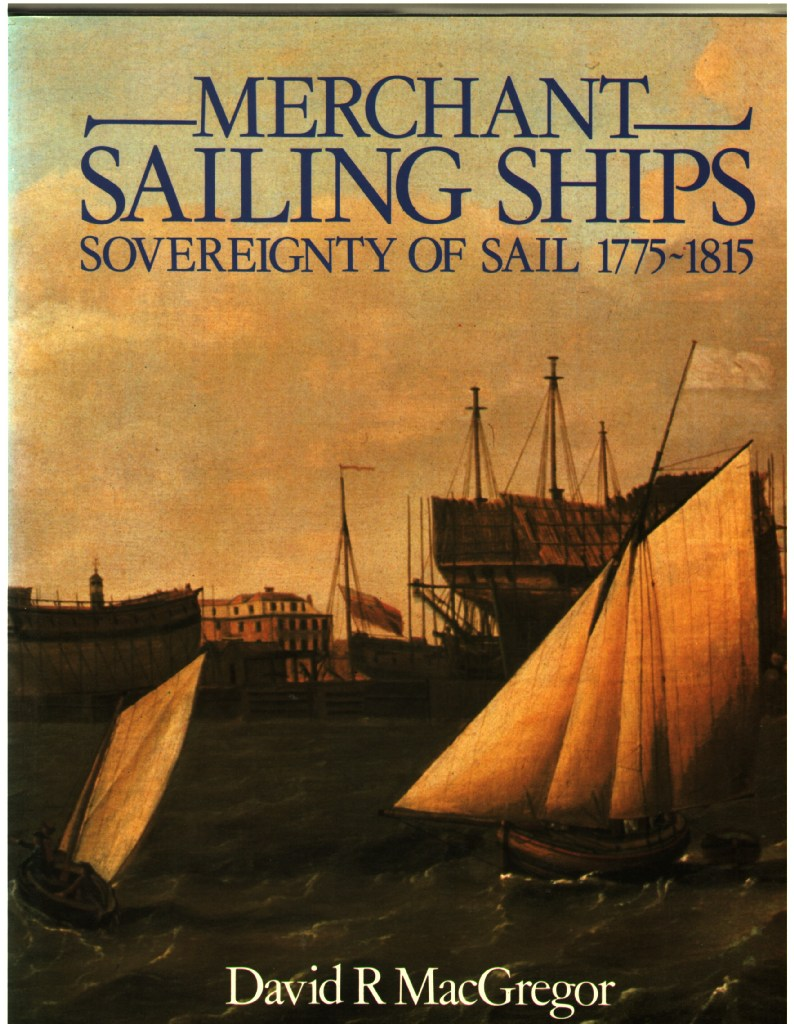 Image for Merchant Sailing Ships: Sovereignty of Sail 1775-1815