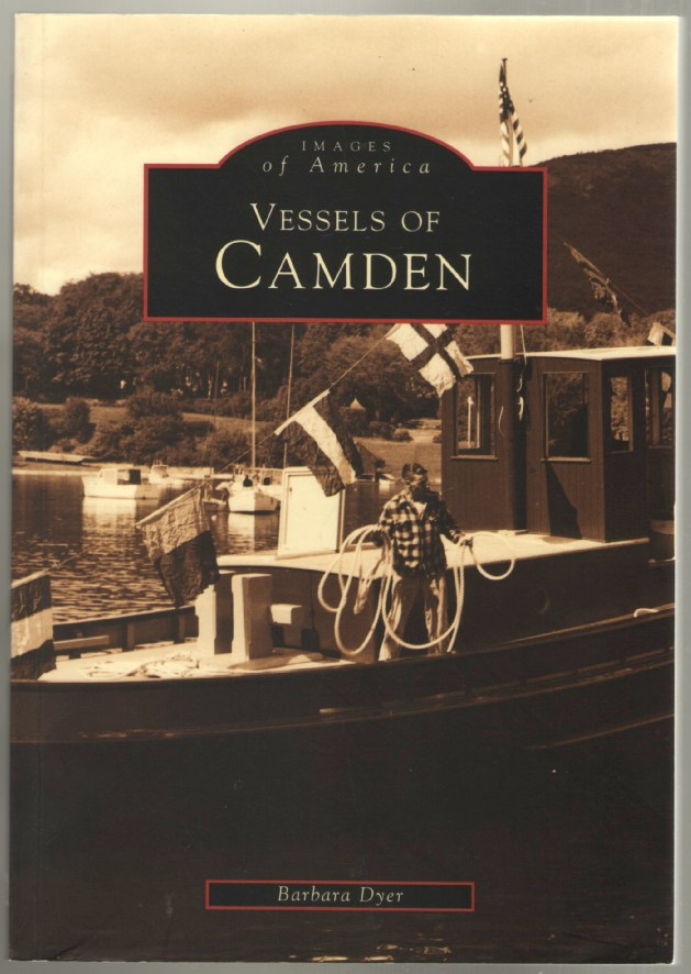 Image for Vessels of Camden (Images of America)