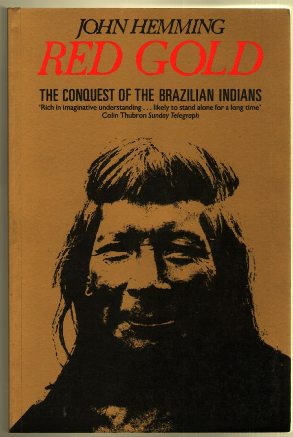 Image for Red Gold: The Conquest of the Brazilian Indians