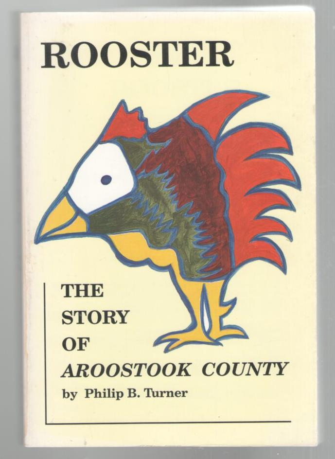 Image for Rooster: The Story of Aroostook County