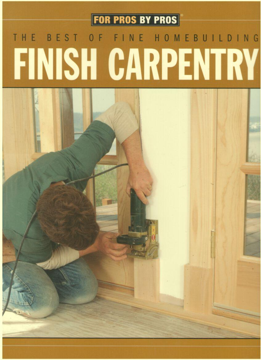 Image for Finish Carpentry (for pros by pros)