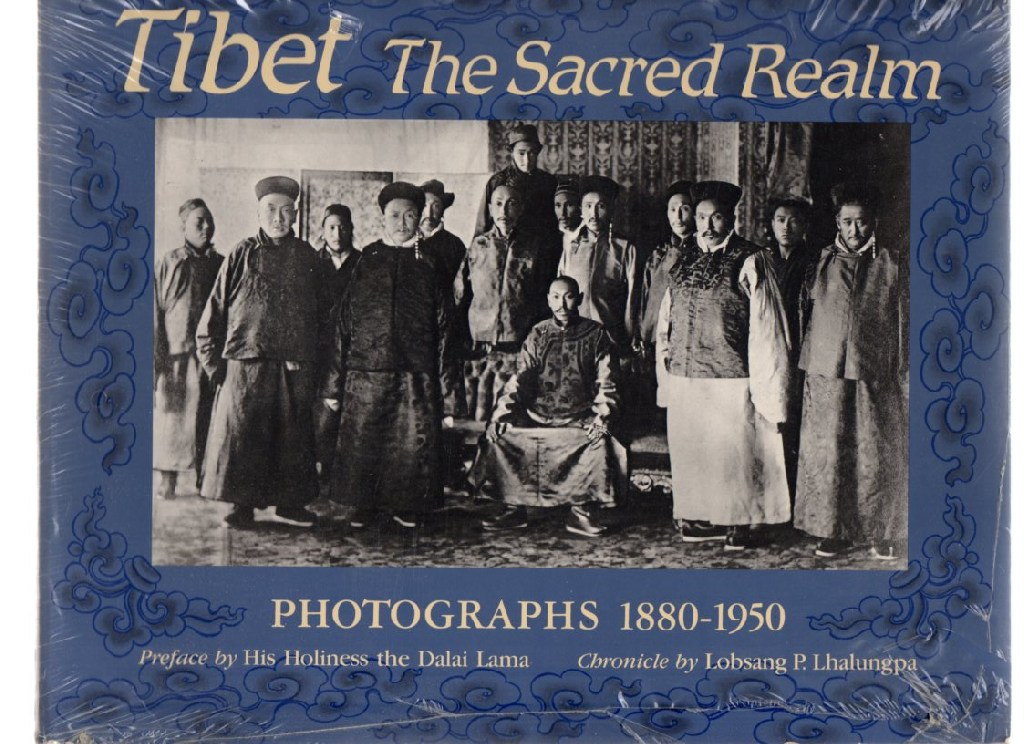 Image for Tibet The Sacred Realm: Photographs 1880-1950