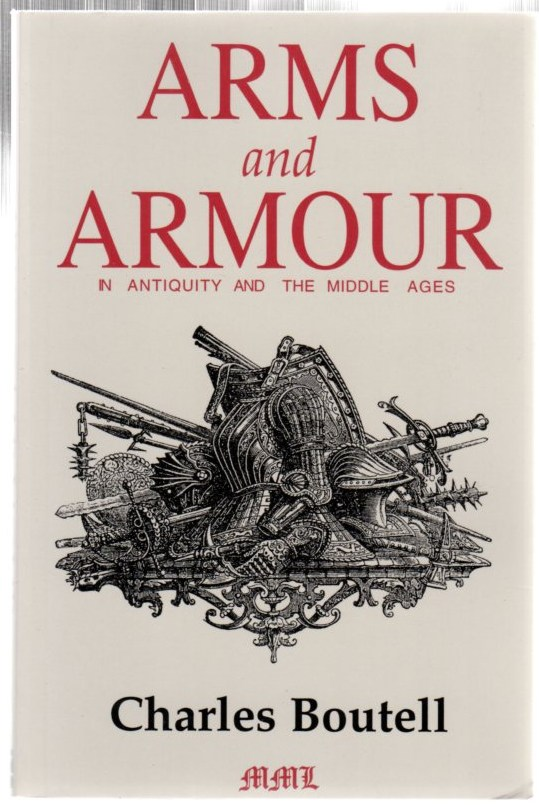 Image for Arms and Amour in Antiquity and the Middle Ages
