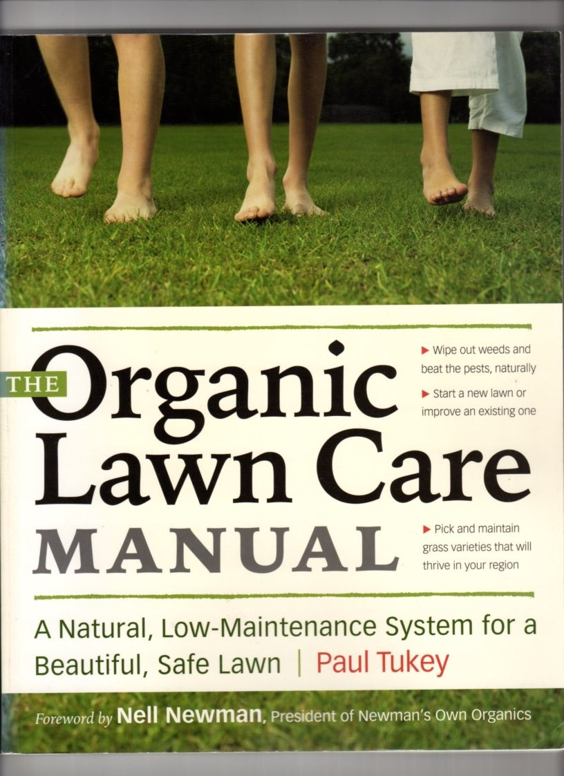 Image for The Organic Lawn Care Manual: A Natural, Low-Maintenance System for a Beautiful, Safe Lawn