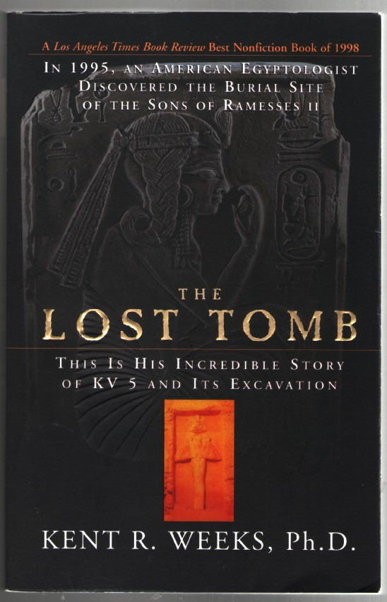 Image for The Lost Tomb: This Is the Incredible Story of KV5 and Its Excavation