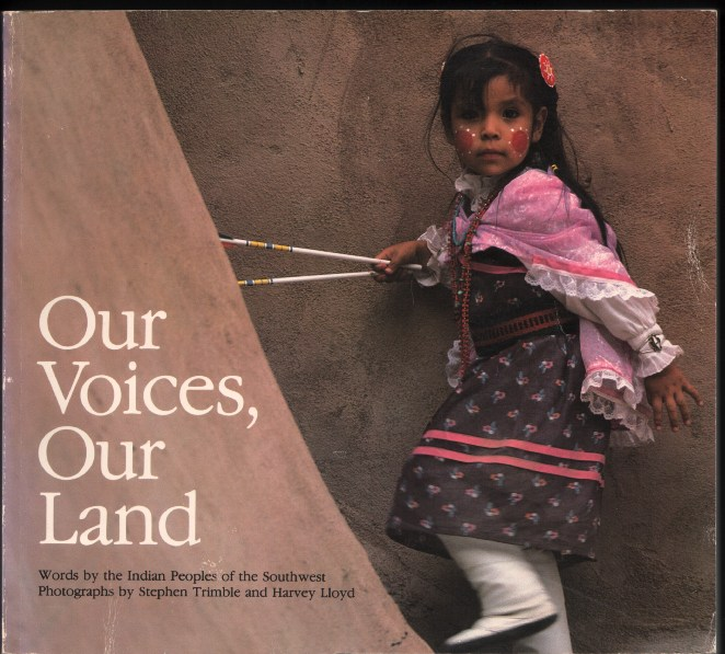 Image for Our Voices, Our Land: Words by the Indian Peoples of the Southwest