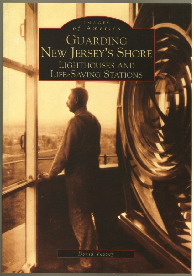 Image for Guarding New Jersey's Shore: Light Houses and Life-Saving Stations (Images of America)