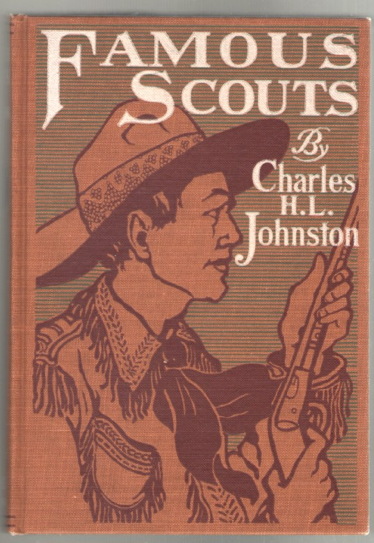 Image for Famous Scouts: Including Trappers, Pioneers, and Soldiers of the Frontier (Famous Leaders Series)