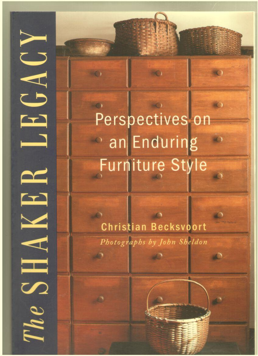 Image for The Shaker Legacy: Perspectives on an Enduring Furniture Style