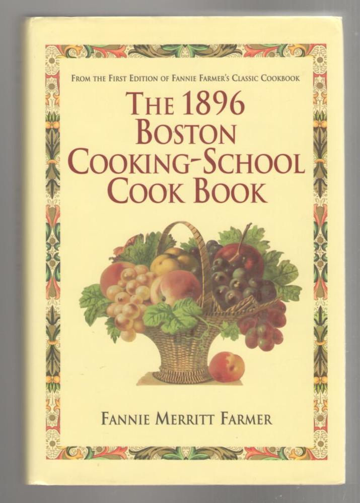 Image for The 1896 Boston-Cooking School Cook Book