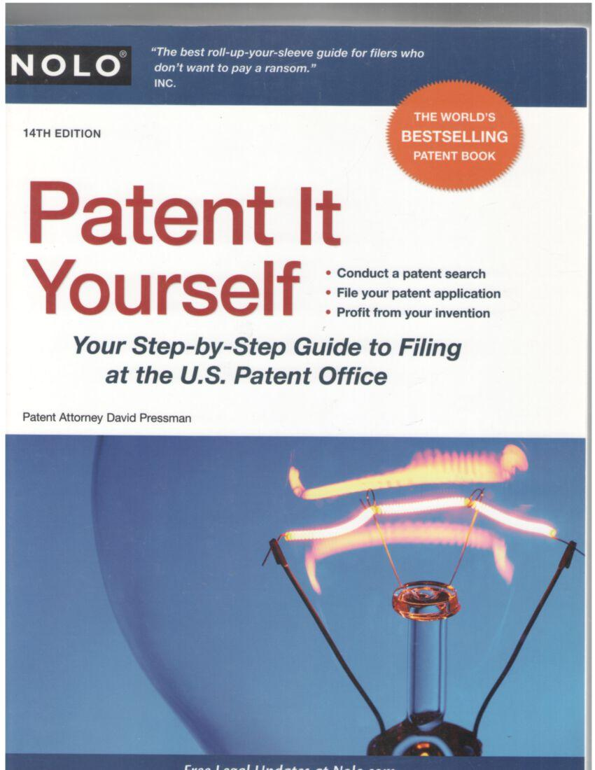 Image for Patent It Yourself: Your Step-by-Step Guide to Filing at the U.S. Patent Office (14th Edition)