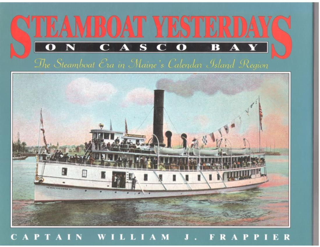 Image for Steamboat Yesterdays on Casco Bay: The Steamboat Era in Maine's Calendar Island Region