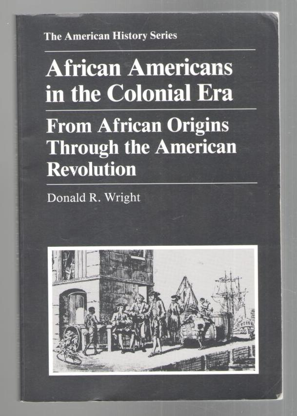 Image for African Americans in the Colonial Era: From African Origins through the American Revolution