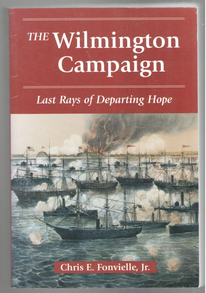 Image for The Wilmington Campaign: Last Days of Departing Hope