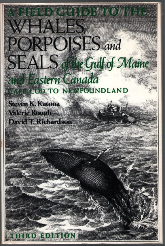 Image for A Field Guide to the Whales, Porpoises and Seals of the Gulf of Maine and Easter Canada - Cape Cod to Newfoundland