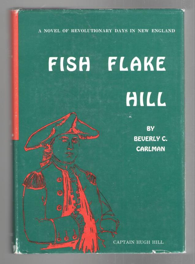 Image for Fish Flake Hill: A Novel of Revolutionary Days in New England