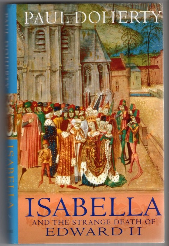 Image for Isabella and the Strange Death of Edward II