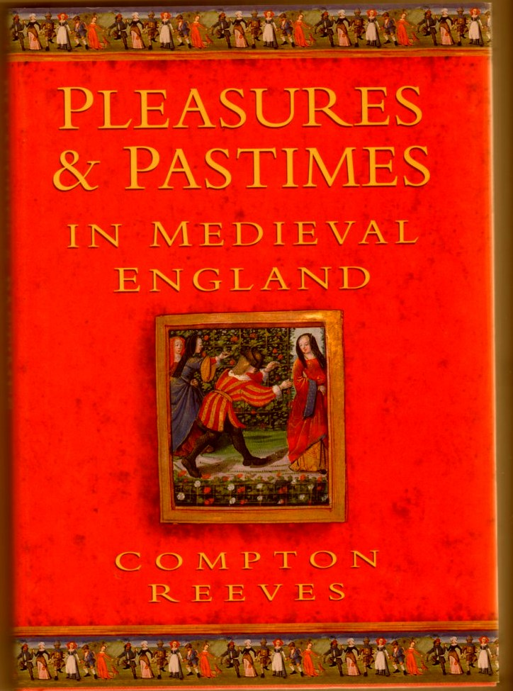 Image for Pleasures and Pastimes in Medieval England