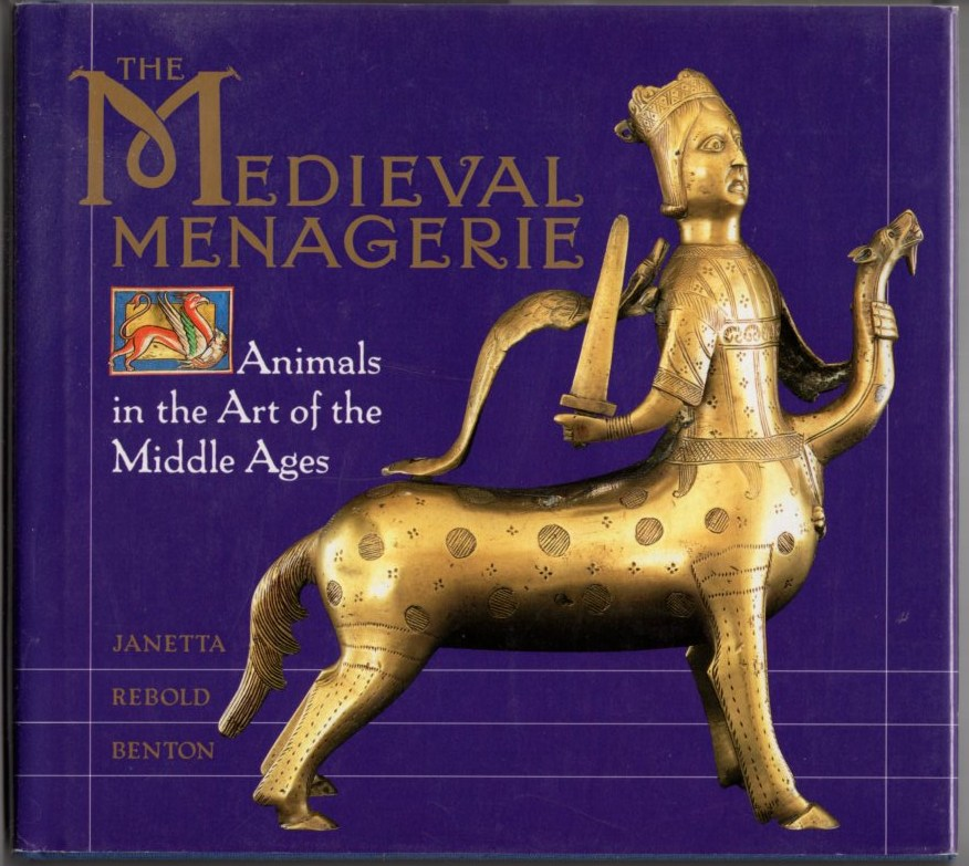 Image for The Medieval Menagerie: Animals in the Art of the Middle Ages
