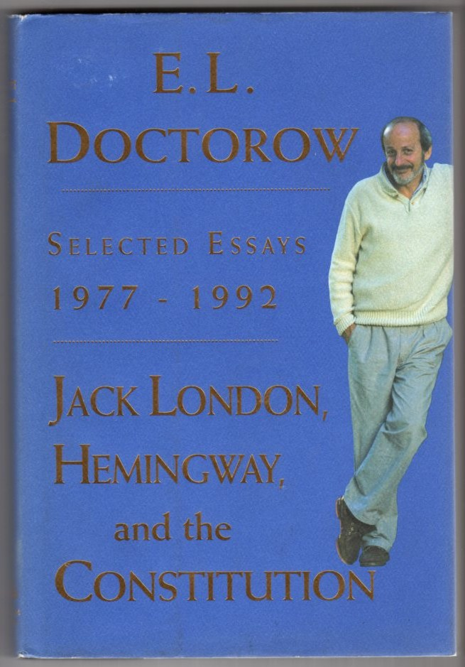 Image for Jack London, Hemingway, and the Constitution: Selected Essays 1977-1992