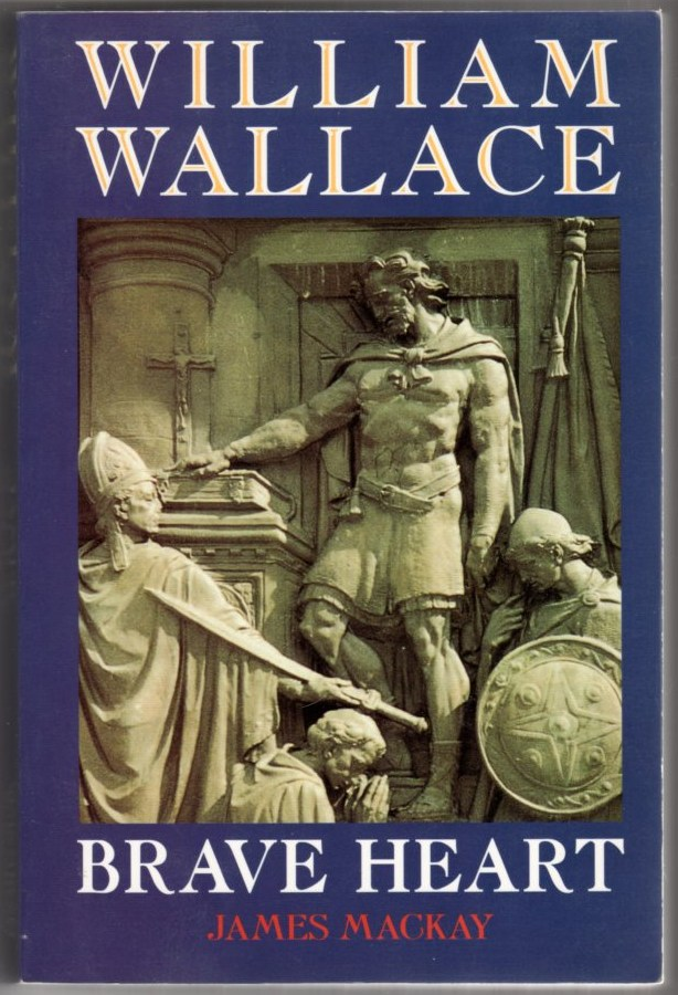 Image for William Wallace: Brave Heart