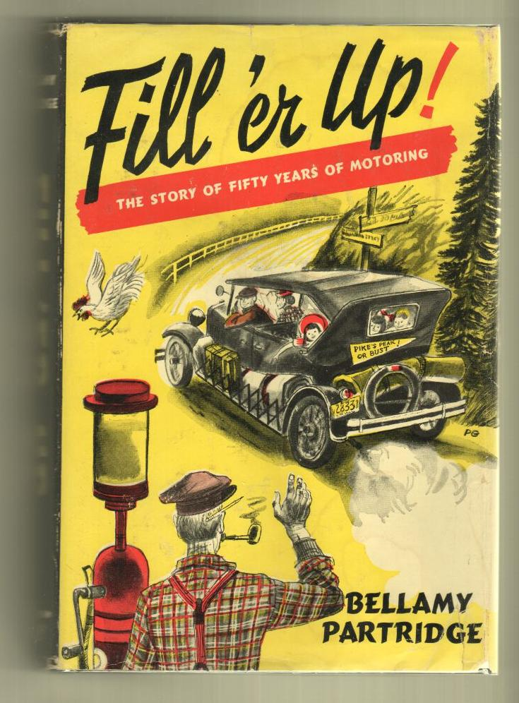 Image for Fill 'er Up! The Story of Fifty Years of Motoring