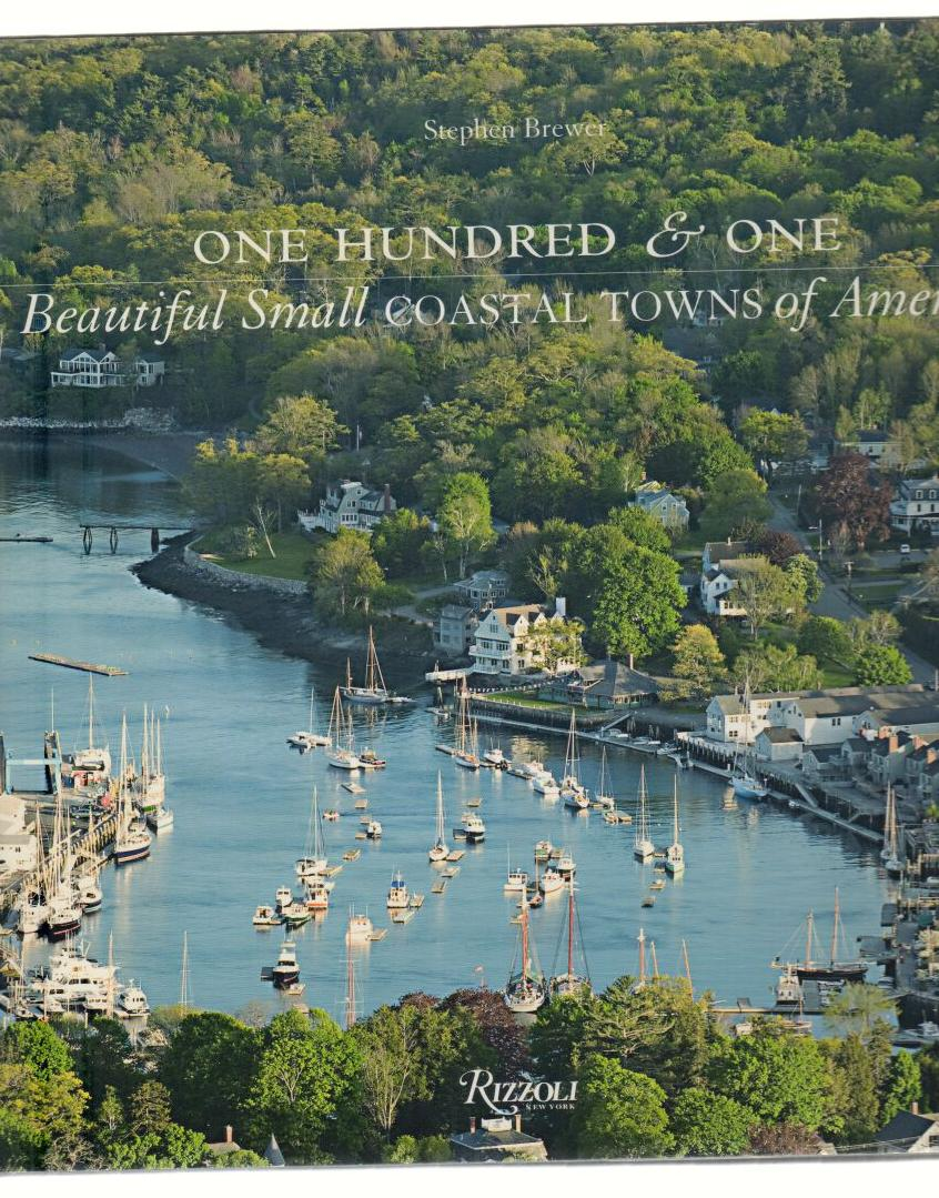 Image for One Hundred & One Beautiful Small Coastal Towns of America