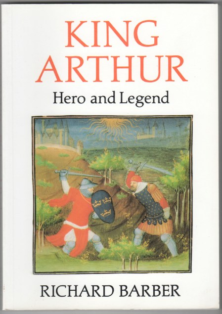 Image for King Arthur: Hero and Legend