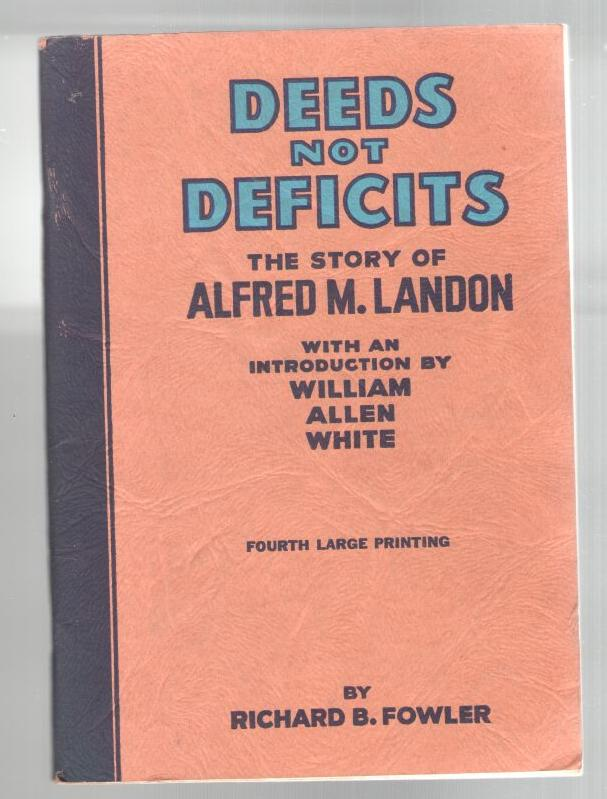 Image for Deeds Not Deficits - The Story of Alfred M. Landon