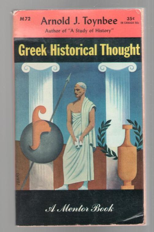 Image for Greek Historical Thought - From Homer to the Age of Heraclius