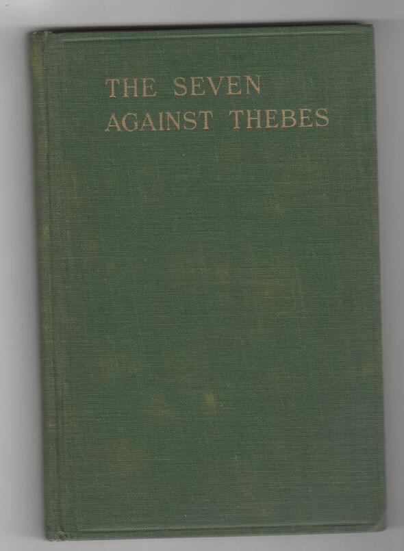 Image for The Seven Against Thebes (Septem Contra Thebas)