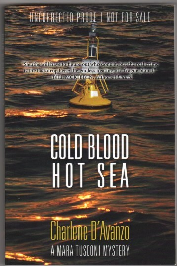 Image for Cold Blood Hot Sea: A Mara Tusconi Mystery