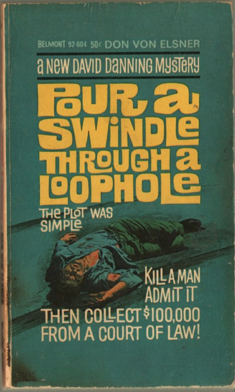 Image for Pour a Swindle Through a Loophole