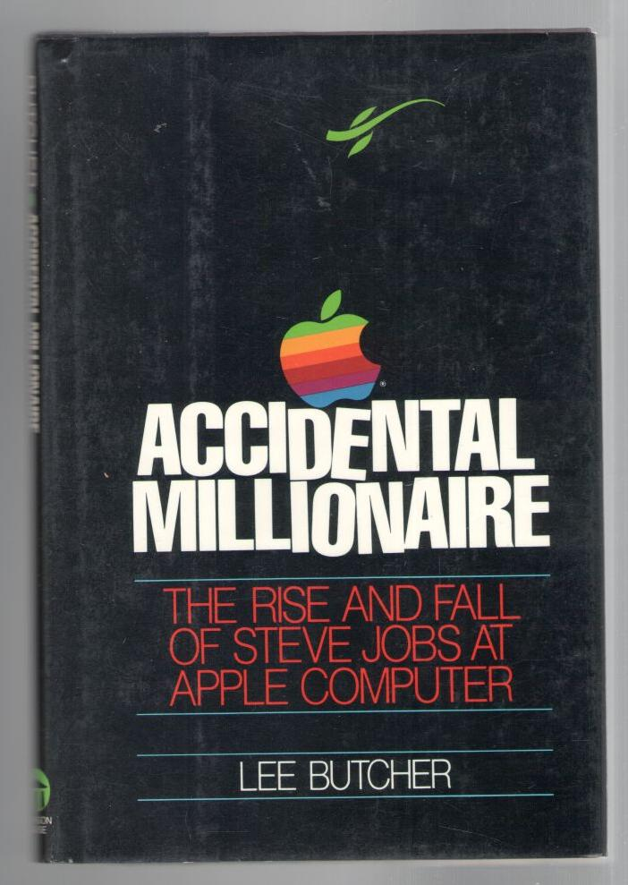 Image for Accidental Millionaire: The Rise and Fall of Steve Jobs at Apple Computer