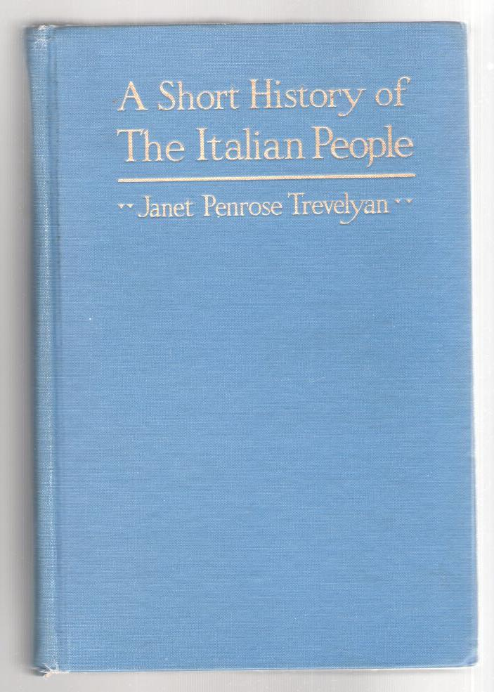 Image for A Short History of The Italian People: From the Barbarian Invasions to The Attainment of Unity