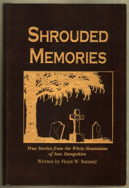 Image for Shrouded Memories: True Stories from the White Mountains of New Hampshire