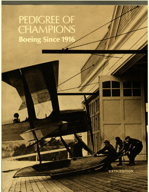 Image for Pedigree of Champions: Boeing Since 1916