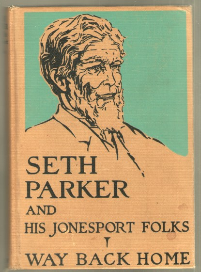 Image for Seth Parker and His Jonesport Folks: Way Back Home