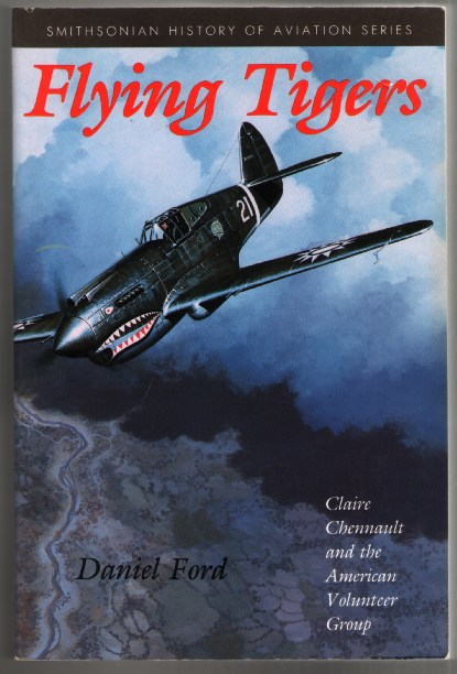 Image for Flying Tigers: Claire Shennault and the American Volunteer Group