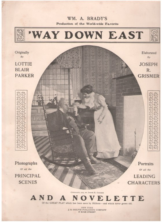 "Image for Wm. A. Brady's Production of the World-wide Favorite ""Way Down East"""
