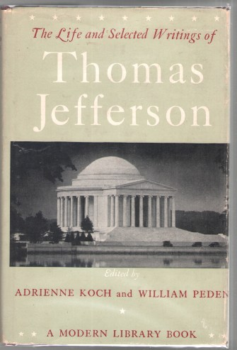 Image for The Life and Selected Writings of Thomas Jefferson