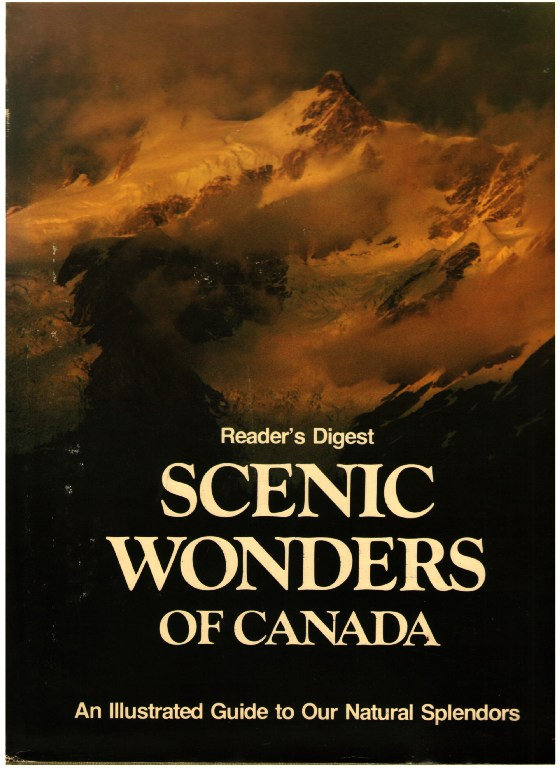 Image for Reader's Digest Scenic Wonders of Canada. An illustrated Guide to Our Natural Splendors