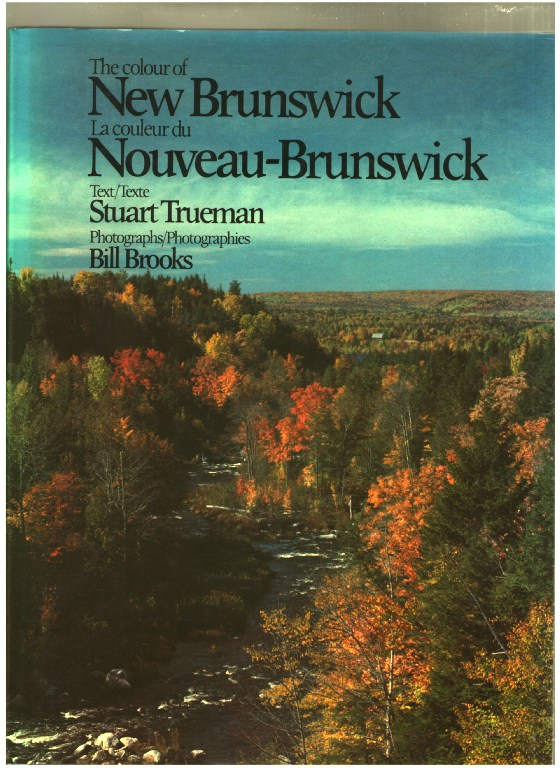 Image for The Colour of New Brunswick: La couleur du Nouveau-Brunswick