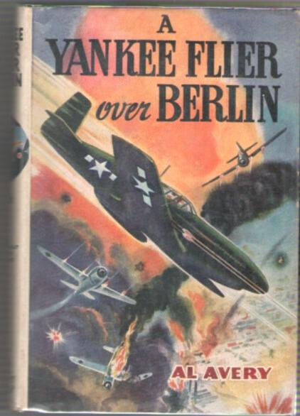 Image for A Yankee Flier Over Berlin