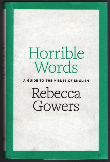 Image for Horrible Words: A Guide to the Misues of English