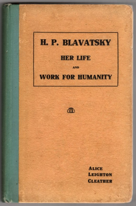 Image for H. P. Blavatsky: Her Life and Work for Humanity