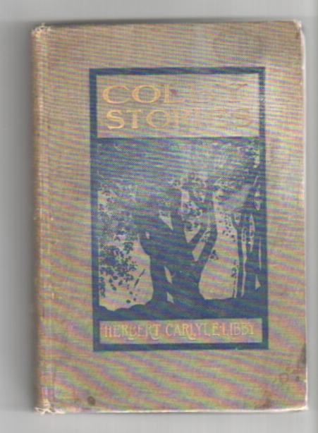 Image for Colby Stories: as Told By Colby Men of the Classes 1832 to 1902